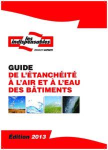 Guide de l'étanchéité à l'eau et l'air des bâtiments